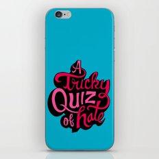 Quiz of Hate iPhone & iPod Skin
