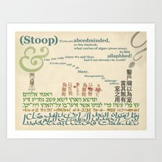 what curios of signs in this ollaphbed! Art Print