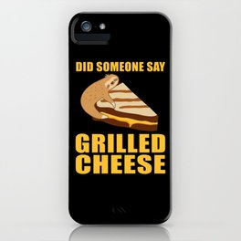 Did Someone Say Grilled Cheese Sloth iPhone Case