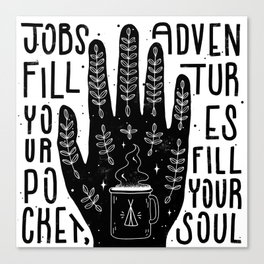 Jobs vs Adventures Canvas Print