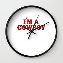 I Am a Cowboy and My Partner Likes How I Ride Funny T-shirt Wall Clock
