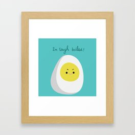 Tough Boiled Egg Framed Art Print