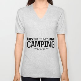 This Is My Camping Funny Gifts Unisex V-Neck