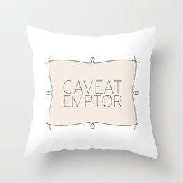 Caveat Emptor Throw Pillow