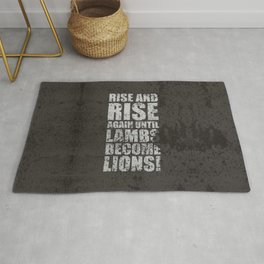 Lab No. 4 - Rise and rise again until lambs become lions Life Motivating Quotes Poster Rug