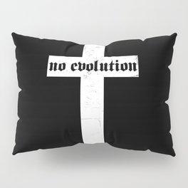 No Evolution Pillow Sham