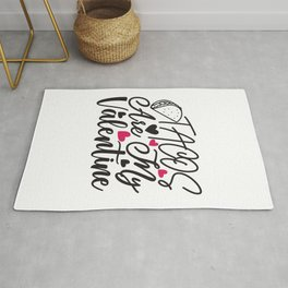 Tacos Are My Valentine - Funny Love humor - Cute typography - Lovely and romantic quotes illustration Rug