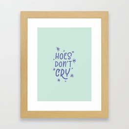 Hoes Don't Cry - mint and purple Framed Art Print