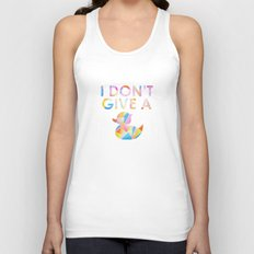 I Don't Give A Duck Unisex Tank Top