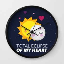 Total eclipse of my heart Wall Clock