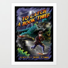 To Catch a Book Thief Art Print