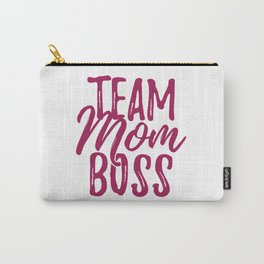 Team Mom Boss Carry-All Pouch
