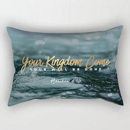 Your Kingdom Come Rectangular Pillow
