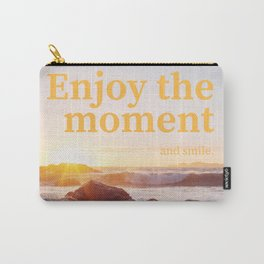 Disfruta el momento y sonríe | Enjoy the moment Carry-All Pouch