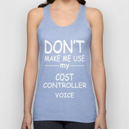 COST-CONTROLLER-tshirt,-my-COST-CONTROLLER-voice Unisex Tank Top