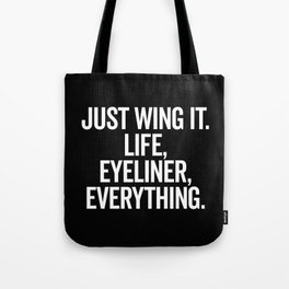 Just Wing It Funny Quote Tote Bag