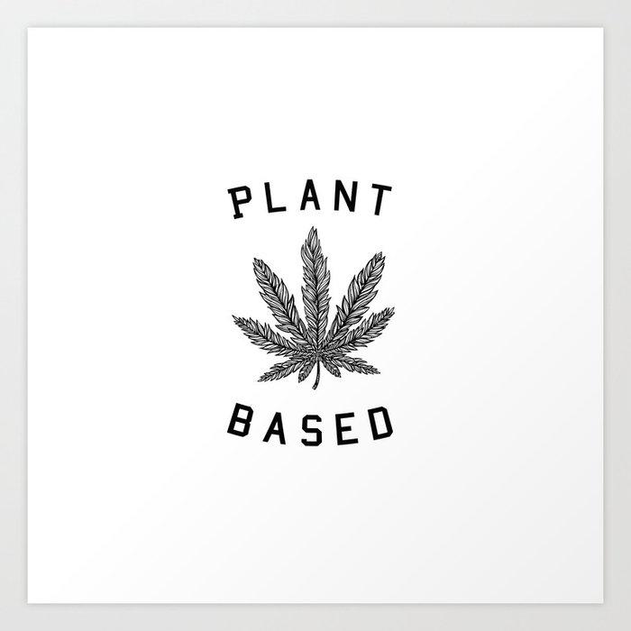 plant based marijuana leaf Art Print