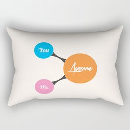 Lab No. 4 - You, Me, Awesome Life Motivational Quotes Poster Rectangular Pillow