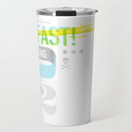 Live Fast / Die Young Travel Mug