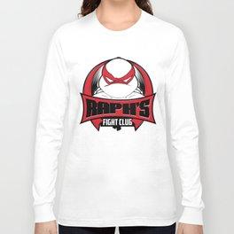 Raph's Fight Club Long Sleeve T-shirt