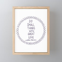 Do Small Things Framed Mini Art Print