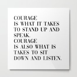 courage Metal Print