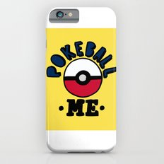 pokeball me iPhone 6s Slim Case