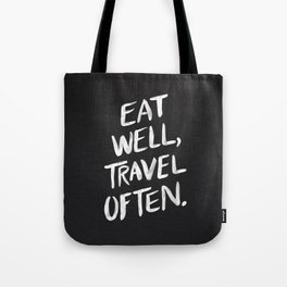 Eat Well, Travel Often Tote Bag