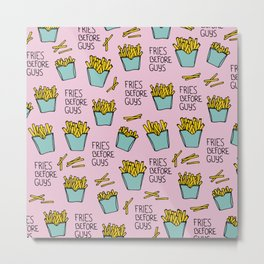 Fries before guys french fries fast food snack pattern design pink Metal Print