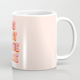 This Must Be The Place: The Peach Edition Coffee Mug