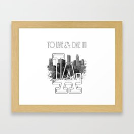 To Live & Die In L.A. Framed Art Print