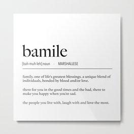 Marshall Islands Marshallese Bamile (Family) Definition Metal Print