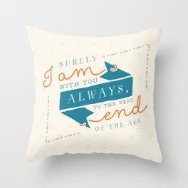 """I am with you"" Bible Verse Print Throw Pillow"