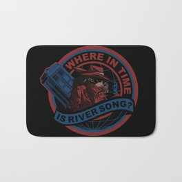 Where In Time Is River Song Bath Mat