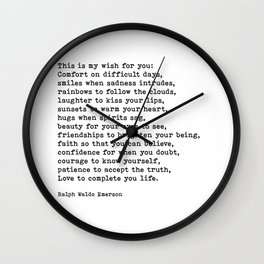 My Wish For You, Ralph Waldo Emerson, Quote Wall Clock
