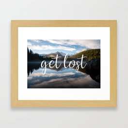 Get Lost - Colorado Landscape Framed Art Print