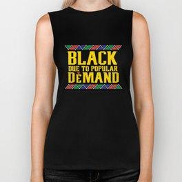 Black Due To Popular Demand, Melanin Poppin, Black And Beautiful Biker Tank