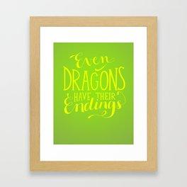 Even Dragons Have Their Endings Framed Art Print