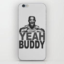 YEAH BUDDY iPhone Skin