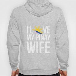 I Love My Pinay Wife Philippines Filipino Pride Tshirt Hoody