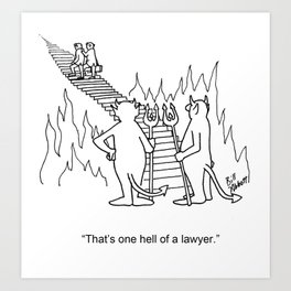 """""""One Hell Of A Lawyer"""" Art Print"""