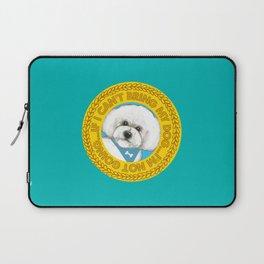 Bichon Frise dog Quote Laptop Sleeve