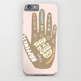 Positive Vibes Hand iPhone Case