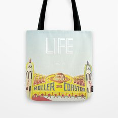 Life Is A Roller Coaster Tote Bag