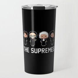 The supremes Ruth Bader Ginsburg Travel Mug