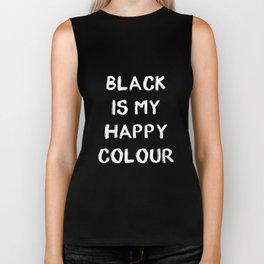 Black is My Happy Colour Biker Tank