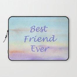 best friend ever Laptop Sleeve