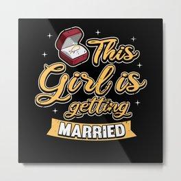 JGA Bachelorette Bride Saying Bachelorette Party Metal Print