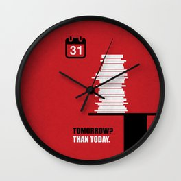Lab No. 4 - Tomorrow? Than Today Corporate Start-up Quotes Wall Clock