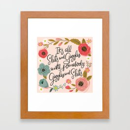 Pretty Sweary: It's all shits and giggles until... Framed Art Print